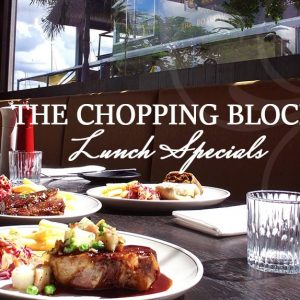 Chopping Block Lunch Specials